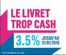Livret trop cash : un taux boosté de 3.50% !