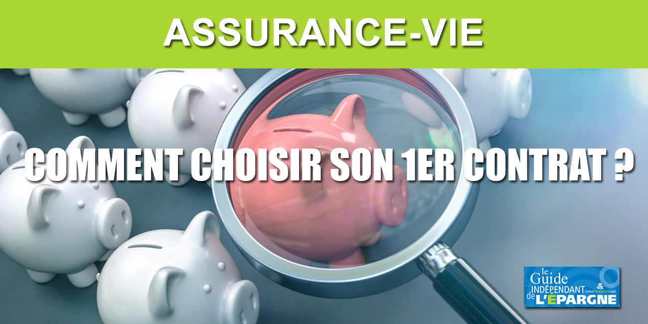 Conseils pour bien choisir sa première assurance-vie