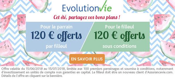Assurance Vie Evolution Vie : une opération parrainage attractive, 120€ pour le parrain, 120€ pour le filleul, sous conditions
