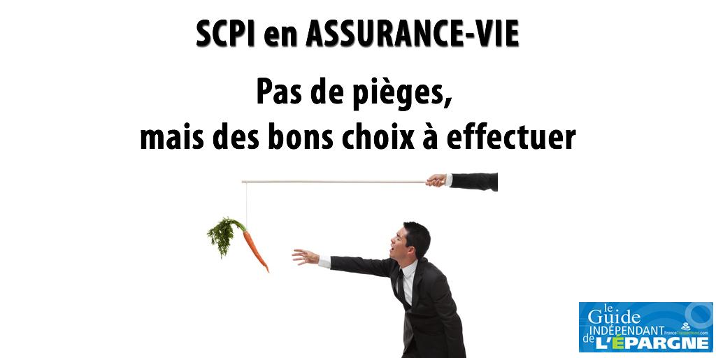 SCPI en assurance-vie, pas de pièges, mais des bons choix à effectuer : optez pour un contrat adapté pour maximiser vos rendements