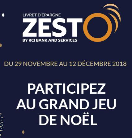 Zesto : RCI Bank fait gagner ses clients épargnants, grand jeu de noël du 29 novembre au 12 décembre 2018