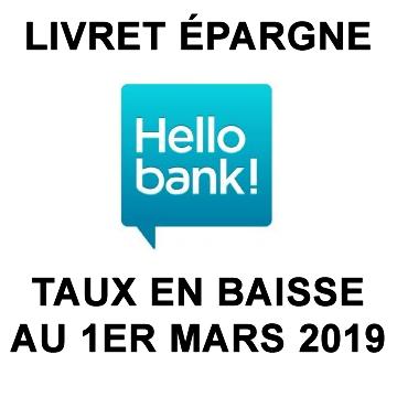 Hello Bank : baisse des taux des livrets épargne au 1er mars 2019