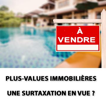 Imposition des plus-values immobilières : l'idée d'une refonte refait surface, incluant les résidences principales