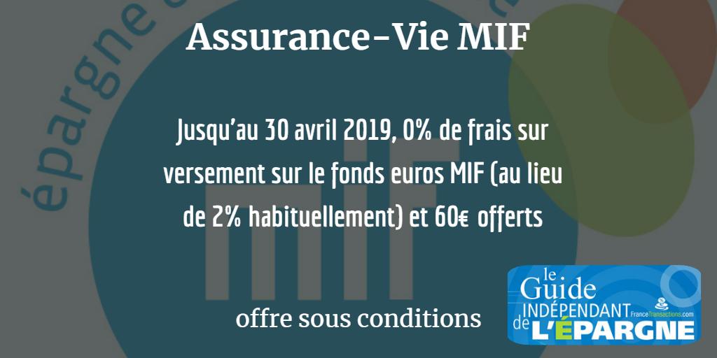 Assurance-Vie MIF : nouvelle période de versement sans frais sur les versements, avec 60€ offerts, sous conditions