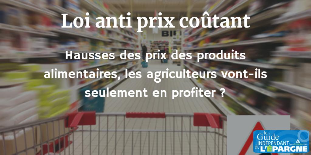 Hausses de prix des produits alimentaires après l'entrée en vigueur de la loi anti prix coûtant