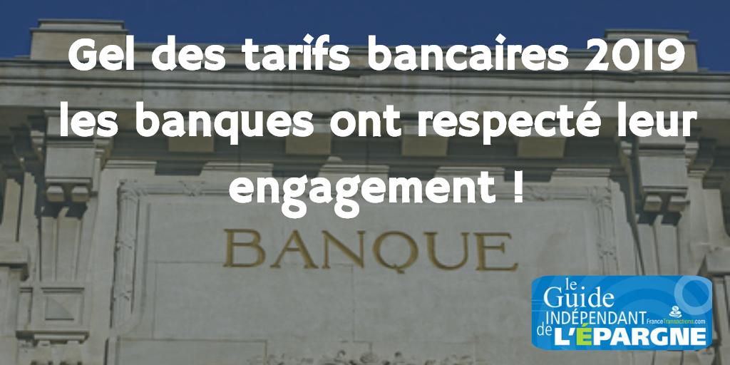 Gel des tarifs bancaires 2019 : l'engagement pris par les banques a bien été respecté