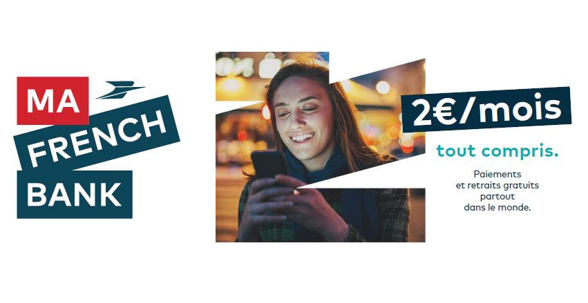 #MaFrenchBank : nouvelle offre bancaire mobile all inclusive pour 2€ par mois, disponible le 22 juillet 2019