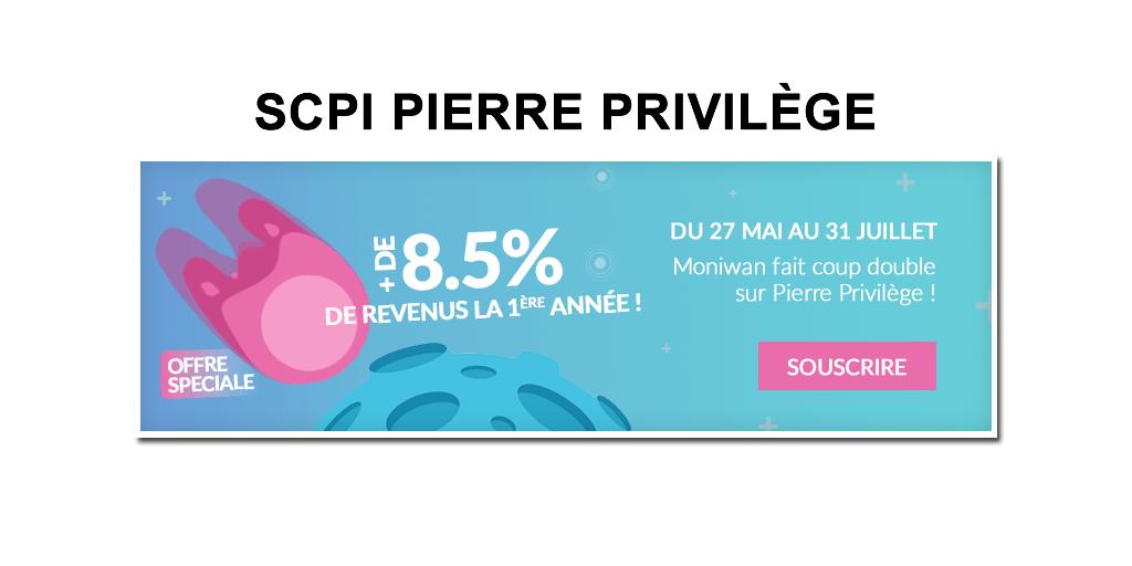SCPI Pierre Privilège : offre promotionnelle, rendement potentiel boosté (+100%) la première année, proposée sur la plateforme Moniwan