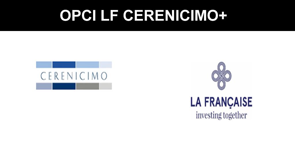 OPCI : un début d'année sur les chapeaux de roues pour LF Cerenicimo+ (La Française AM)