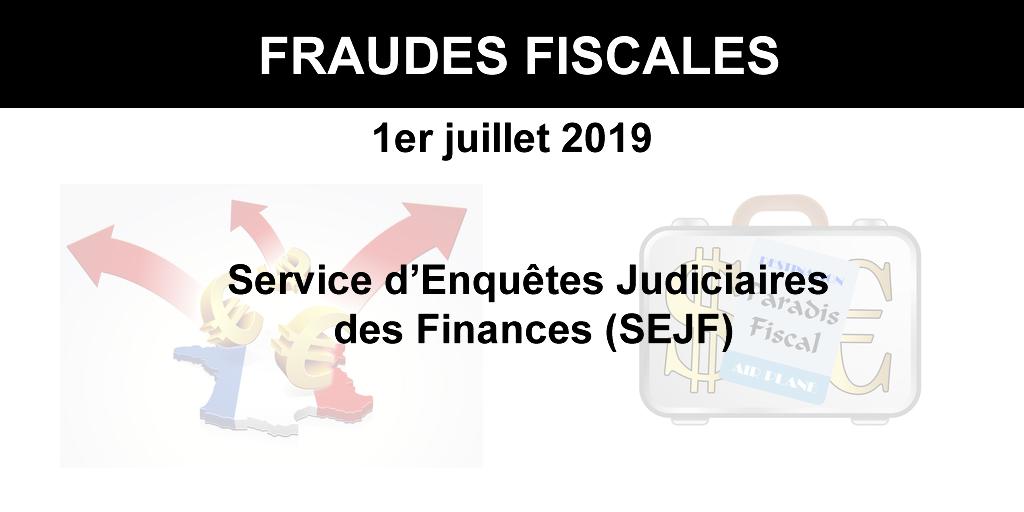 Police fiscale : La lutte contre la fraude fiscale s'intensifie avec la création du Service d'Enquêtes Judiciaires des Finances (SEJF)