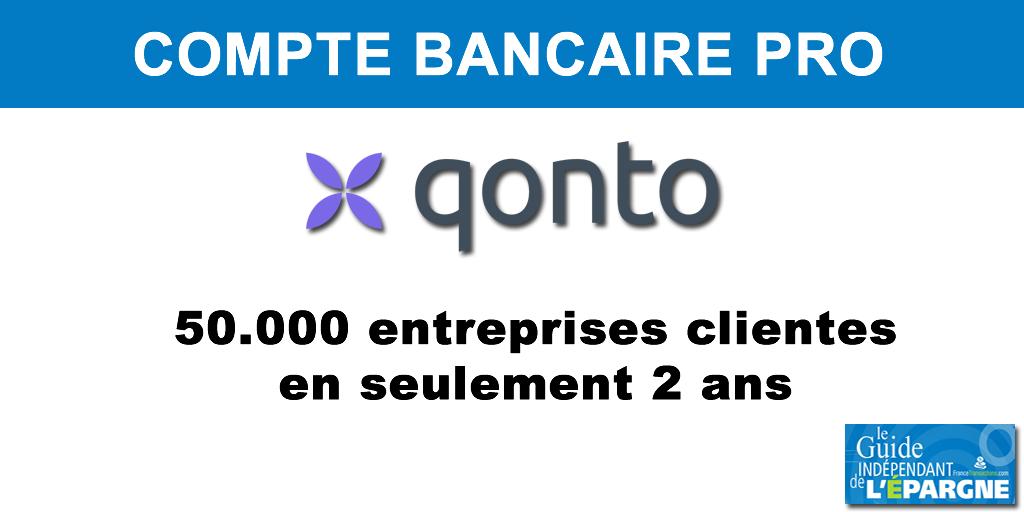 Néobanque/FinTech : Qonto passe le cap des 50.000 entreprises clientes, en seulement 2 ans