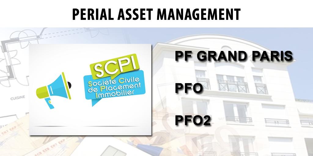 SCPI PFO, PFO2 et PF Grand Paris : carton plein pour PERIAL AM au 1er semestre 2019