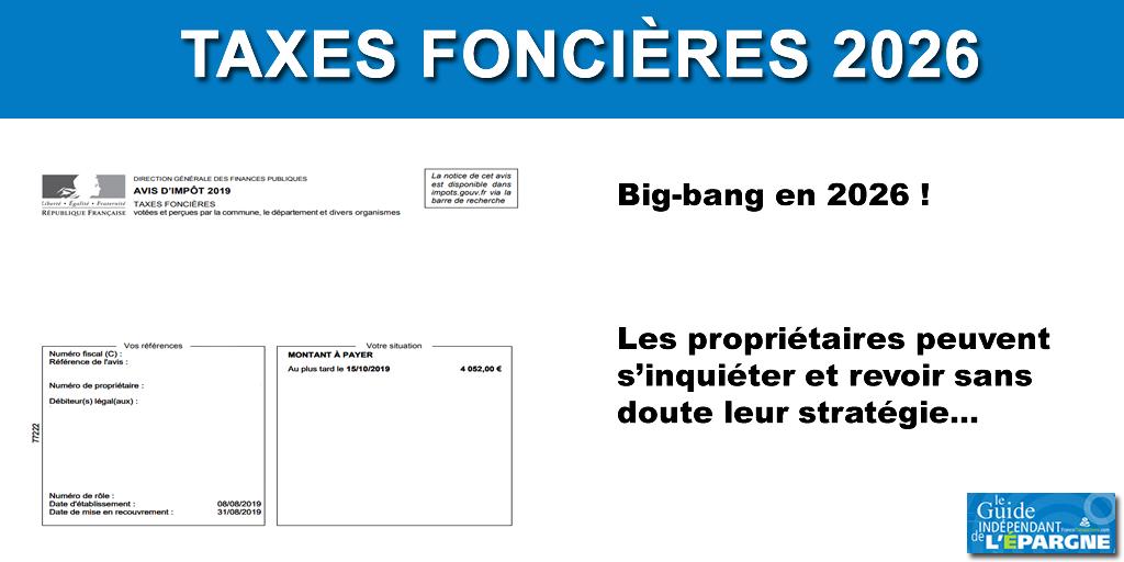 Taxes foncières : le big-bang aura lieu en 2026, propriétaires tenez-vous prêts !