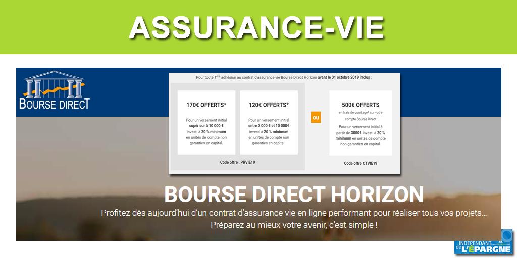 Assurance-Vie Bourse Direct Horizon : offre de bienvenue, de 120€ à 170€ offerts, sous conditions, à saisir avant le 31 octobre 2019