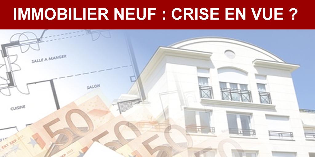 Immobilier neuf : une crise majeure arrive, faillites redoutées