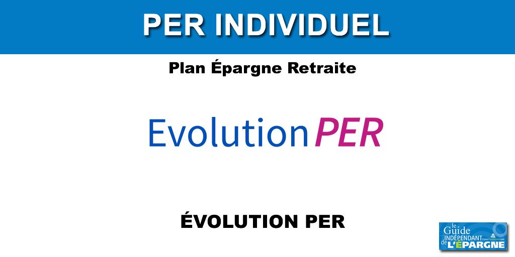 EVOLUTION PER: 200 euros offerts pour 4.000 euros versés (offre soumise à conditions).
