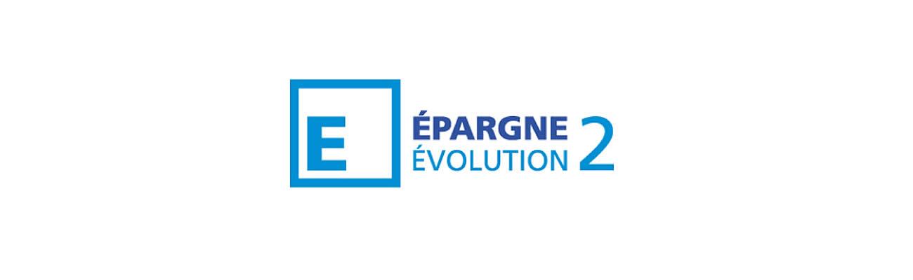 EPARGNE EVOLUTION 2