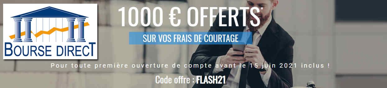 Offre exceptionnelle Bourse Direct / 1000 euros offerts