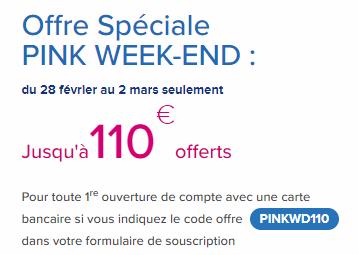 Opération Pink Week-end 110€offerts
