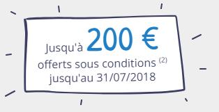 Offre de bienvenue, jusqu'à 200€ offerts jusqu'au 31 juillet 2018