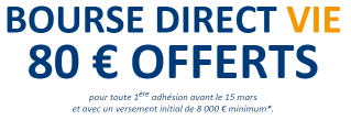 Bourse Direct Vie: 80€ offerts pour 8.000€ versés jusqu'au 15 mars 2016