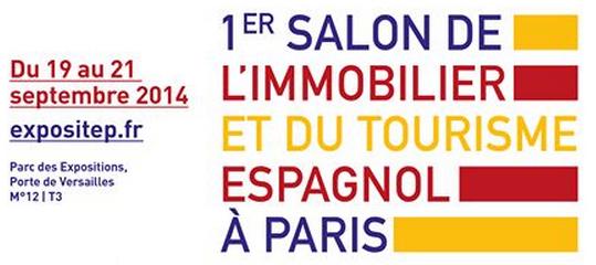 Salon de l'Immobilier et du Tourisme Espagnol à Paris du 19 au 21 Septembre 2014 à la Porte de Versailles