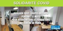 Solidarité COVID-19 : bénéficiez, pendant 6 à 12 mois, gratuitement, de bureaux tout équipés, au centre de Paris, postulez !