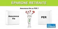 Épargne retraite : Assurance-vie ou PER ?