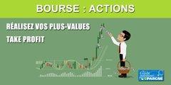 Bourse : n'oubliez pas de prendre vos profits pendant qu'il est encore temps !