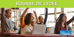 Bourse de lycée 2020-2021 : demande, conditions, montants