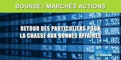 Bourse : la chasse aux bonnes affaires attire de nombreux investisseurs particuliers