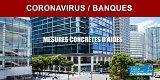 Banques/Coronavirus : des premières mesures concrètes annoncées, report du remboursement des crédits de 6 mois pour les entreprises