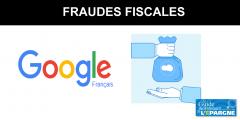 Fraude fiscale aggravée : Google reconnaît ses torts et versera 995 millions d'euros au fisc français