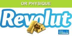 Revolut propose désormais de l'or physique à ses clients Metal ou Premium
