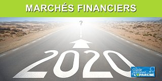 Marchés financiers : quelles sont les perspectives d'investissement pour 2020 ?
