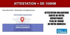 Attestation obligatoire pour un déplacement de plus de 100km en dehors de votre département