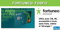 CB FOSFO de Fortuneo (offre gratuite) : 70 euros offerts à saisir avant le 30 juin 2020