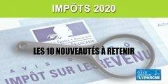 Impôts 2020 : 10 nouveautés à retenir