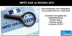 Votre avis d'imposition mis à disposition à partir du 24 juillet 2019, votre solde de crédit d'impôt versé en même temps