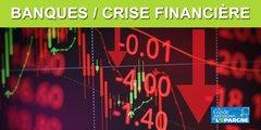 Banque et crise financière : et si votre banque faisait faillite ?