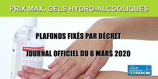 Gels hydro-alcooliques : prix maximum applicables jusqu'au 31 mai 2020 (fixés par décret)