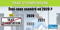 Taxe d'habitation : comment savoir si je suis enfin exonéré en 2020 ?