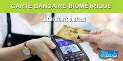 BNP Paribas va proposer sa carte bancaire à empreinte digitale à la rentrée 2020