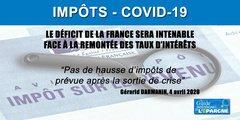 Impôts : pas de hausse de prévue après la fin de la pandémie COVID-19, pour le moment