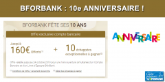 10e anniversaire de BforBank : des offres exceptionnelles, 10.000€ de prix