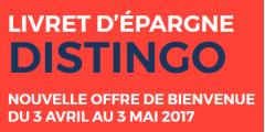 Livret épargne DISTINGO : 3.20% + 40 € à saisir avant le 3 mai prochain !