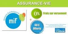 Assurance-vie MIF : 60€ offerts, sans frais sur versement, sous conditions, à saisir avant le 15 juillet 2020