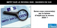 Baisse d'impôt sur le revenu 2020 : le simulateur officiel pour estimer votre réduction d'impôt