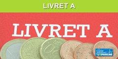 Livret A : 1,2 milliard d'euros de collecte en févier, pour un rendement réel négatif de -1% !
