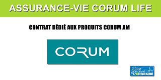 Les SCPI CORUM enfin disponibles en assurance-vie, via le contrat dédié CORUM Life